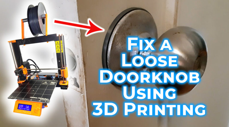Fixing a loose doorknob with a 3D printer