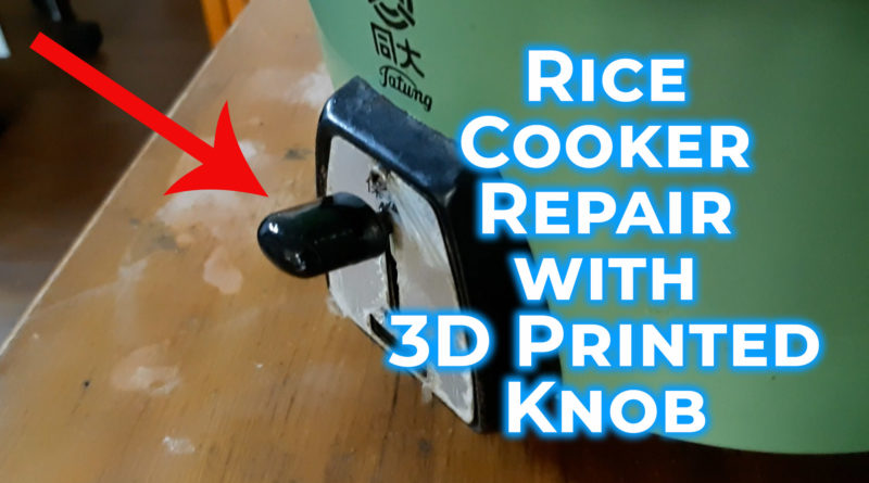 Rice cooker repair with a 3D printed knob